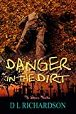Danger in the Dirt (The Shivers Novellas Book 3)