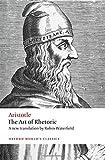 The Art of Rhetoric (Oxford World's Classics)