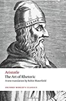 The Art Of Rhetoric (Oxford World's