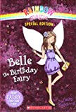 Belle the Birthday Fairy, Daisy Meadows, 0606237267