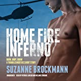 Home Fire Inferno: Burn, Baby, Burn!; A Troubleshooters Short Story (Troubleshooters Series)