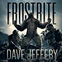 Frostbite Audiobook by Dave Jeffery Narrated by Steve Stansell