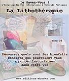 La lithothérapie (Encyclopédie Le Savez-Vous ? t. 20)