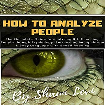 Amazon. Com: how to analyze people: see through everyone by.