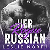 Her Rogue Russian: Karev Brothers, Book 2 | Leslie North