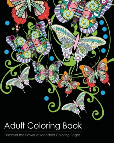 Adult Coloring Book: Discover the Healing Power of Mandala Coloring -