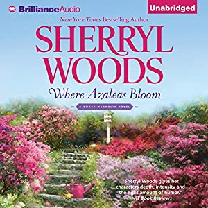 Where Azaleas Bloom Audiobook