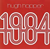 1984 by Hugh Hopper (1998-04-28)
