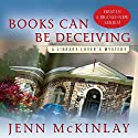 Books Can Be Deceiving Audiobook by Jenn McKinlay Narrated by Allyson Ryan