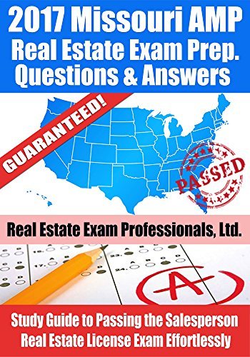 2017-missouri-amp-real-estate-exam-prep-questions-and-answers-study-guide-to-passing-the-salesperson