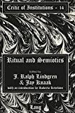 img - for Ritual and Semiotics: With an introduction by Roberta Kevelson (Critic of Institutions) book / textbook / text book