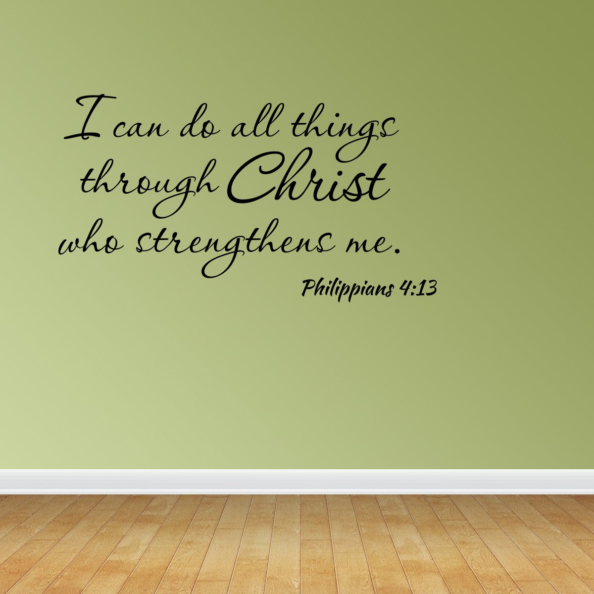 Amazon.com: Wall Decal I Can Do All Things Through Christ Who ...