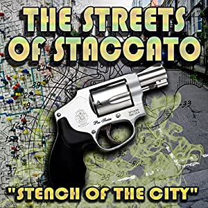 Streets of Staccato, Episode 1: 'Stench of the City' Radio/TV Program