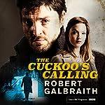 The Cuckoo's Calling: Cormoran Strike, Book 1 | Robert Galbraith