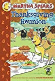 Martha Speaks: Thanksgiving Reunion (Chapter Book)
