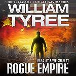 Rogue Empire: Blake Carver Series | William Tyree