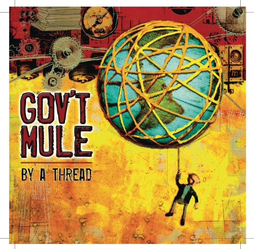 Govt Mule-By A Thread-CD-FLAC-2009-mwnd Download