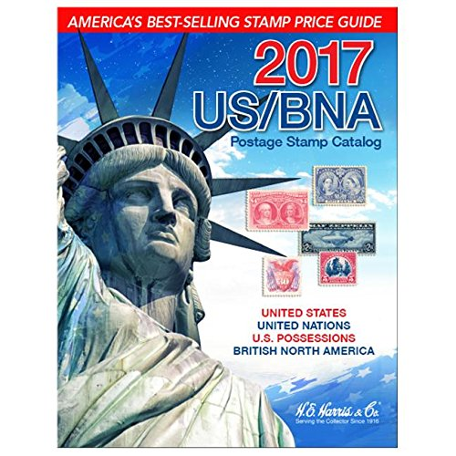 US/ BNA Postage Stamp Catalog 2017: United States, United Nations, Canada & Provinces: Plus Confederate States, U.s. Possessions, U.s. Trust ... Comprehensive U.s. Stamp Identifier