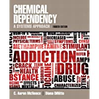 Chemical Dependency: A Systems Approach Plus MyLab Search -- Access Card Package (4th Edition)