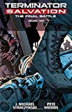 Terminator Salvation: Final Battle Volume 2 by J. Michael Straczynski (7-Apr-2015) Paperback