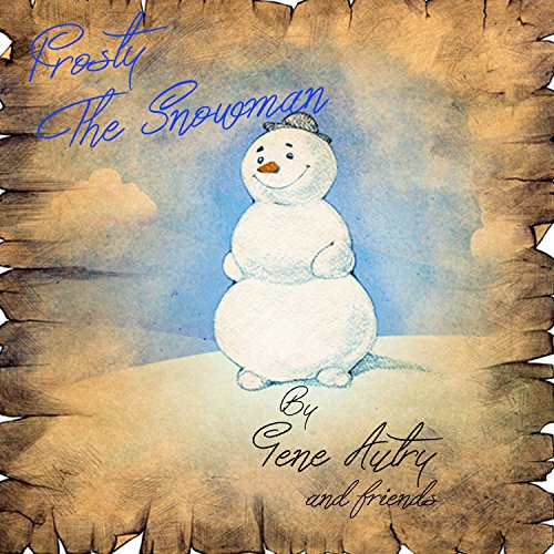 Frosty The Snowman - Frosty Snowman Friends