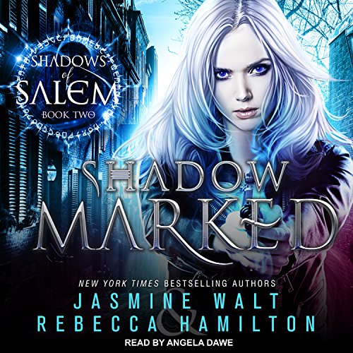 Shadow Marked: Shadows of Salem Series, Book 2