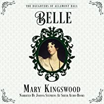 BELLE: THE DAUGHTERS OF ALLAMONT HALL, BOOK 2