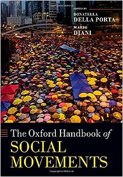 The Oxford Handbook of Social Movements (Oxford Handbooks)