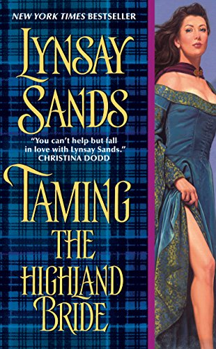 Taming the Highland Bride (2010 - Lynsay Sands