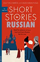 Short Stories In Russian For Beginners: Read For