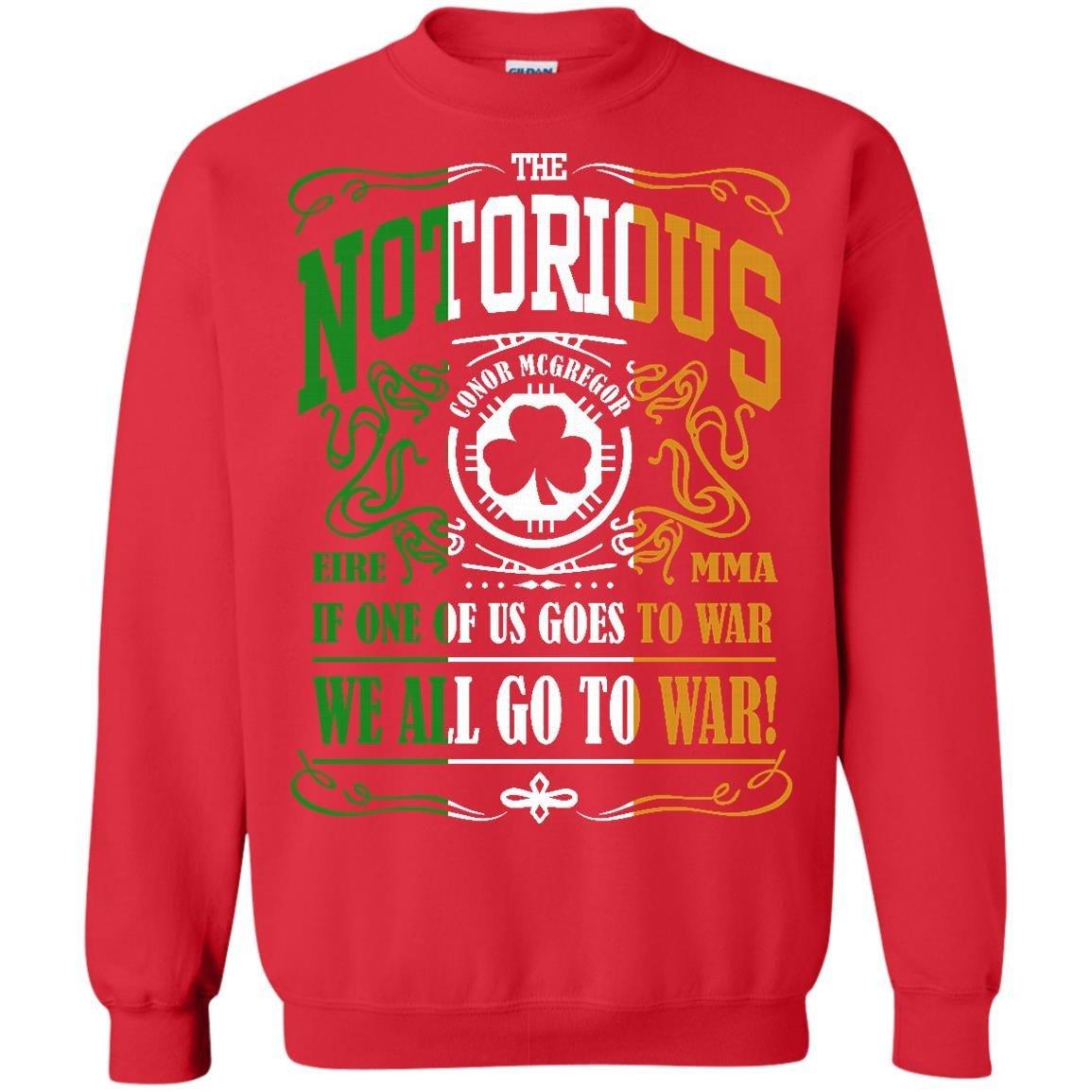 THE NOTORIOUS CONOR MCGREGOR GO TO WAR Pullover Sweatshirt Julie Tee 9911242433