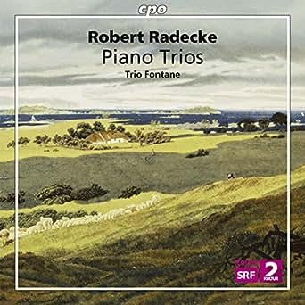 Amazon.com: Radecke: Piano Trios: Trio Fontane: MP3 Downloads