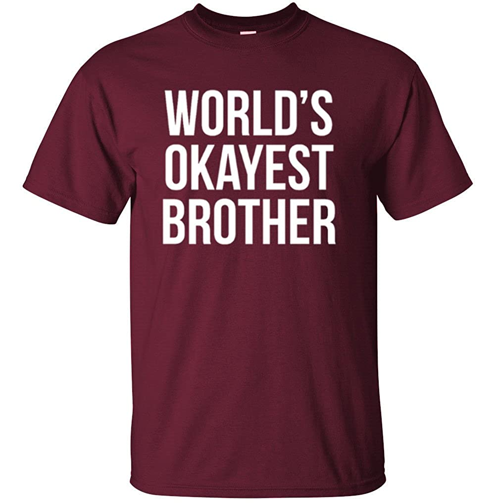 f431bd97a Adult World's Okayest Brother Funny Siblings tee for Brothers T Shirt |  Amazon.com