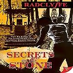 Secrets in the Stone   Radclyffe