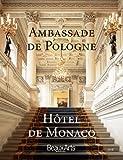 Ambassade de Pologne, Hôtel de Monaco