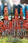 My Life with the Walter Boys par Novak