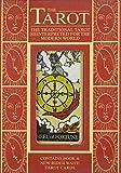 The Tarot, The Traditional Tarot Reinterpreted For The Modern World