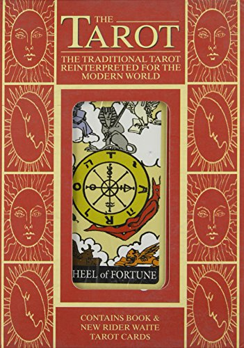 The Tarot, The Traditional Tarot Reinterpreted For The