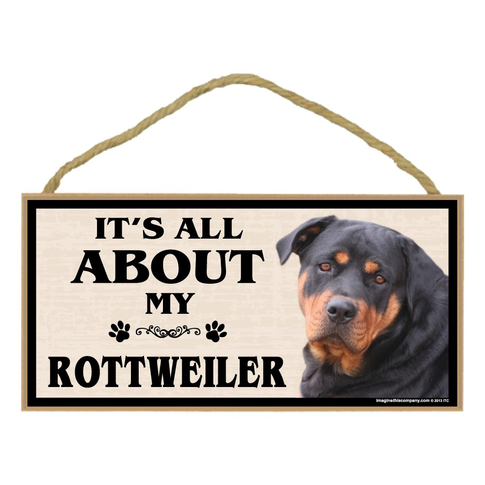 Imagine This Wood Breed Sign, It's All About My redtweiler
