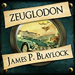 Zeuglodon | James P Blaylock