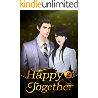 Happy Together 2: You Kissed Me For The First Time (Happy Together Series)