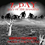 Day of the Zombies: The Z-Day Trilogy, Book 2 | Mark Cusco Ailes
