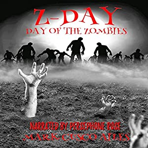 Day of the Zombies Audiobook