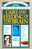 img - for Care and Feeding of the Brain: A Guide to Your Gray Matter book / textbook / text book