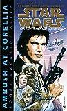 Ambush at Corellia (Star Wars, The Corellian Trilogy #1) (Book 1)