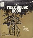 The Tree House Book, David Stiles, 0380431335