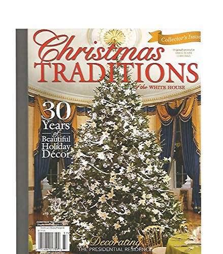 RISTMAS TRADITIONS of the WHITE HOUSE magazine 2013 ()