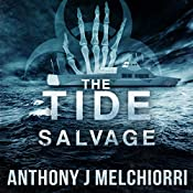 The Tide: Salvage, Volume 3 | Anthony Melchiorri