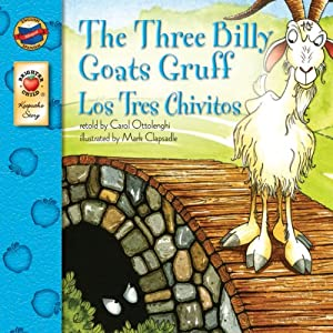The Three Billy Goats Gruff | Los Tres Chivitos (Keepsake Stories, Bilingual)