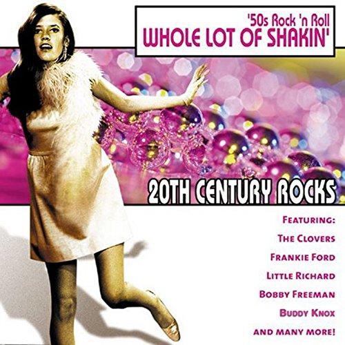 Rock N Roll 50 S (20th Century Rocks: 50's Rock 'n Roll - Whole Lot of)